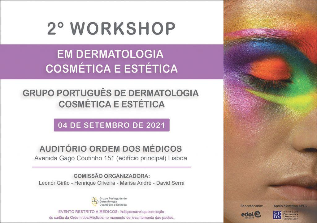 2º Workshop em Dermatologia Cosmética e Estética